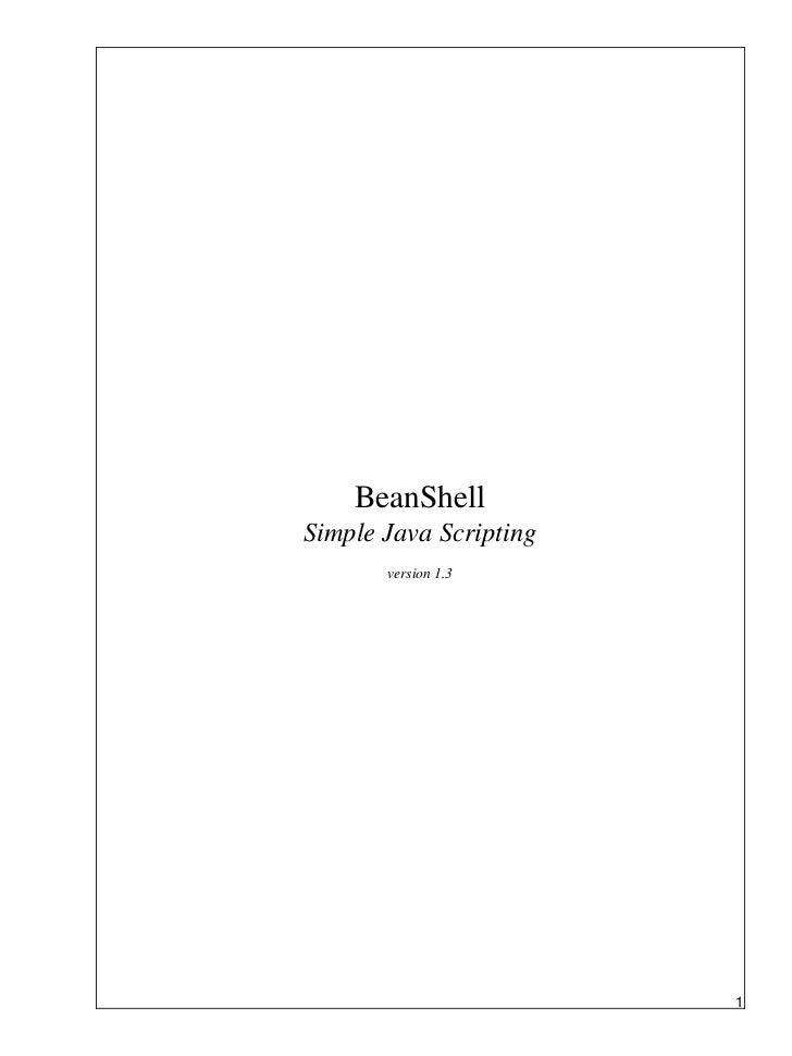 BeanShellSimple Java Scripting       version 1.3                        1