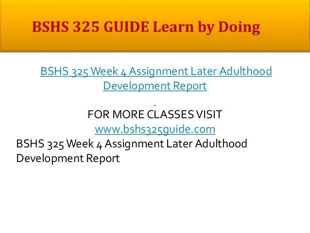 bshs 325 week 3 physical development This website uses cookies so that we can provide you with the best user experience by continuing to use this website you are giving consent to cookies being used.