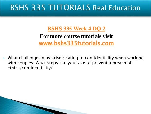 bshs 335 maintaining ethical standards Bshs 335 week 5 individual assignment case study approaches to ethical   bshs 335 week 4 individual assignment maintaining ethical standards (2.