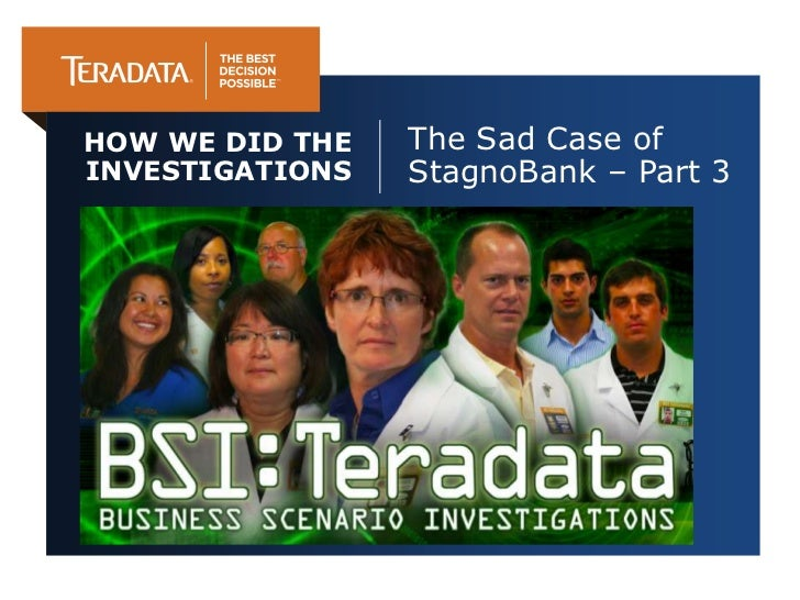 HOW WE DID THE   The Sad Case ofINVESTIGATIONS   StagnoBank – Part 3