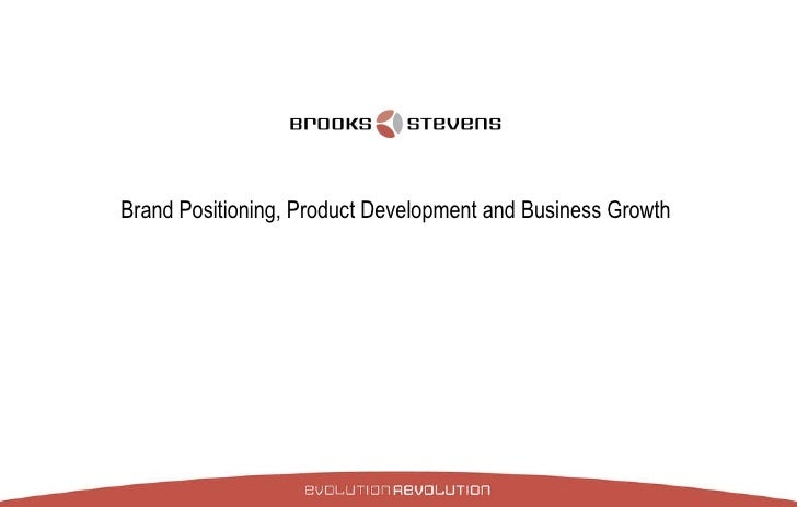 Brand Positioning, Product Development and Business Growth