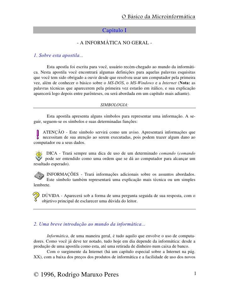 O Básico da Microinformática                                     Capítulo I                       - A INFORMÁTICA NO GERAL...