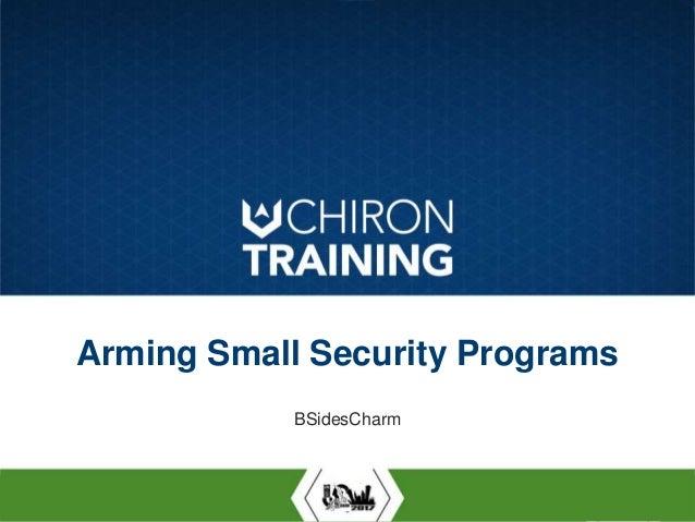 ARMING SMALL SECURITY PROGRAMS: BROPY Arming Small Security Programs BSidesCharm