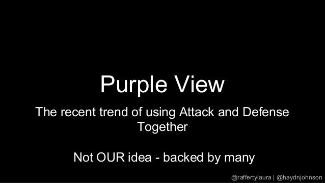 Purple View The recent trend of using Attack and Defense Together Not OUR idea - backed by many @raffertylaura | @haydnjoh...