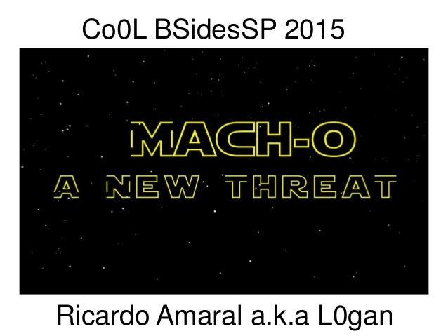 Ricardo Amaral a.k.a L0gan Co0L BSidesSP 2015