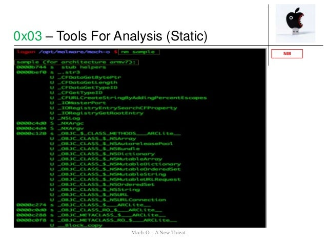 NM 0x03 – Tools For Analysis (Static) Mach-O – A New Threat