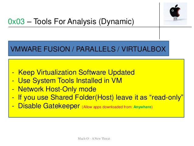 - Keep Virtualization Software Updated - Use System Tools Installed in VM - Network Host-Only mode - If you use Shared Fol...