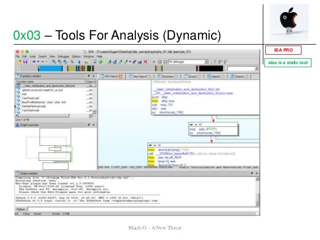 IDA PRO 0x03 – Tools For Analysis (Dynamic) Mach-O – A New Threat also is a static tool