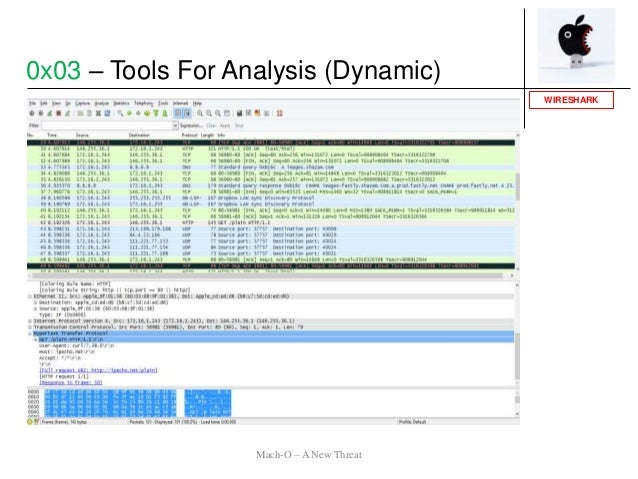 WIRESHARK 0x03 – Tools For Analysis (Dynamic) Mach-O – A New Threat