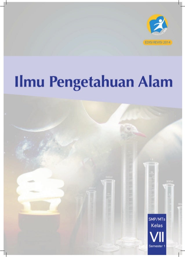ii Kelas VII SMP/MTs Edisi Revisi Semester 1 Hak Cipta © 2014 pada Kementerian Pendidikan dan Kebudayaan Dilindungi Undang...