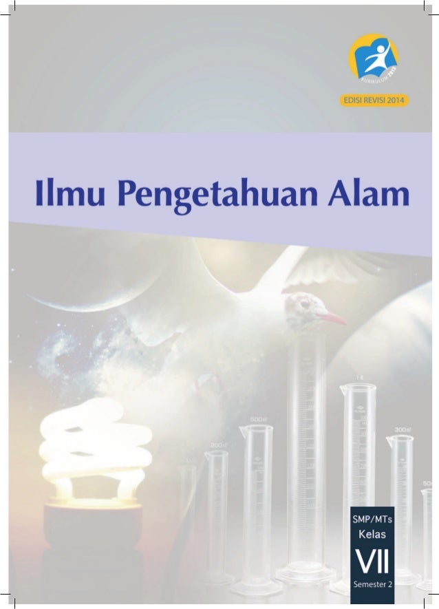 ii Kelas VII SMP/MTs Edisi Revisi Semester 2 Hak Cipta © 2014 pada Kementerian Pendidikan dan Kebudayaan Dilindungi Undang...