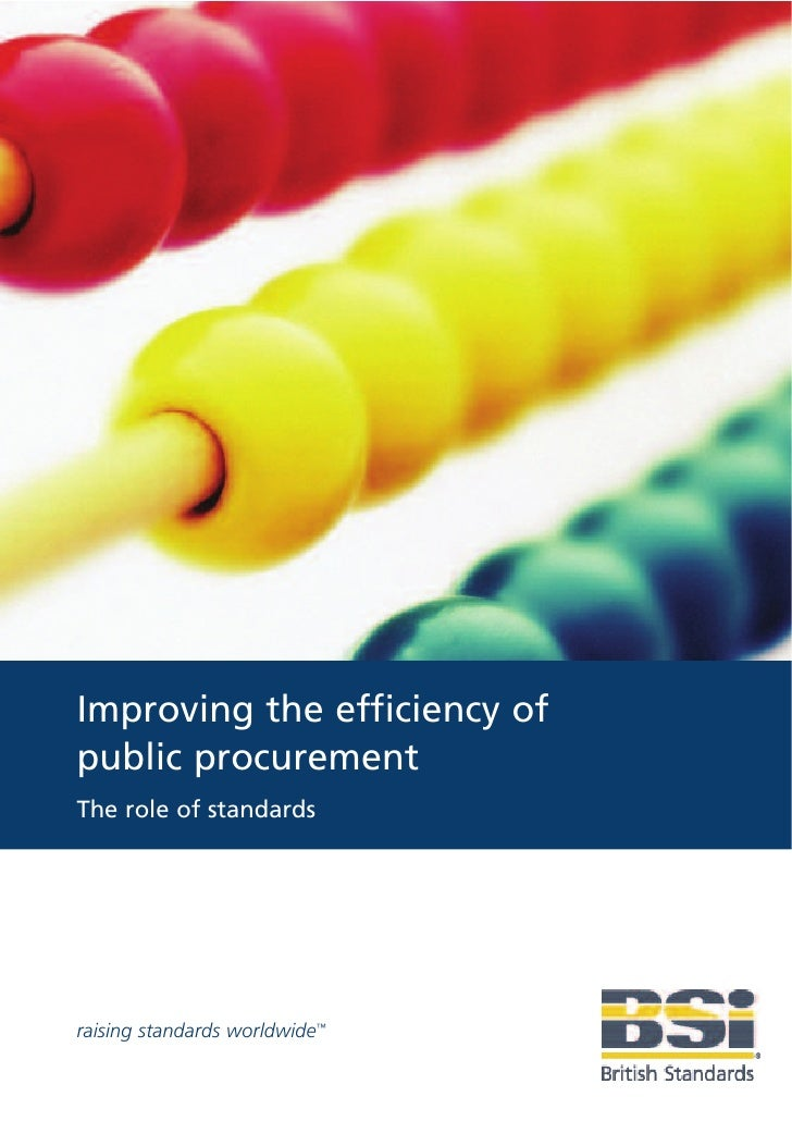 Improving the efficiency of public procurement The role of standards     raising standards worldwide™