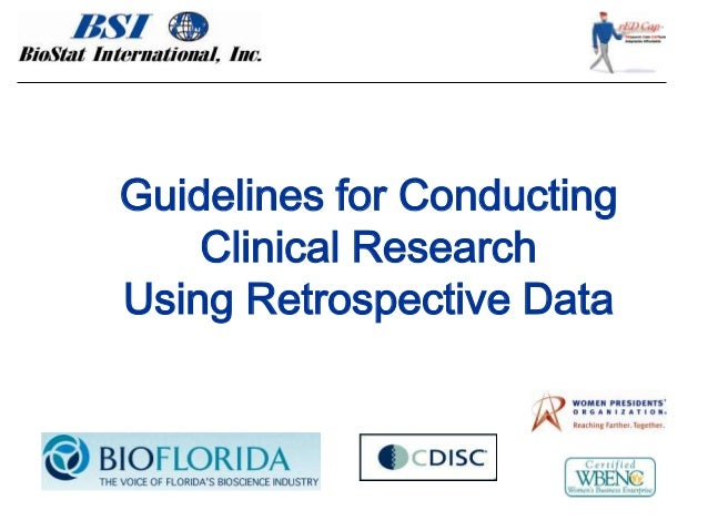 Guidelines for ConductingClinical ResearchUsing Retrospective Data