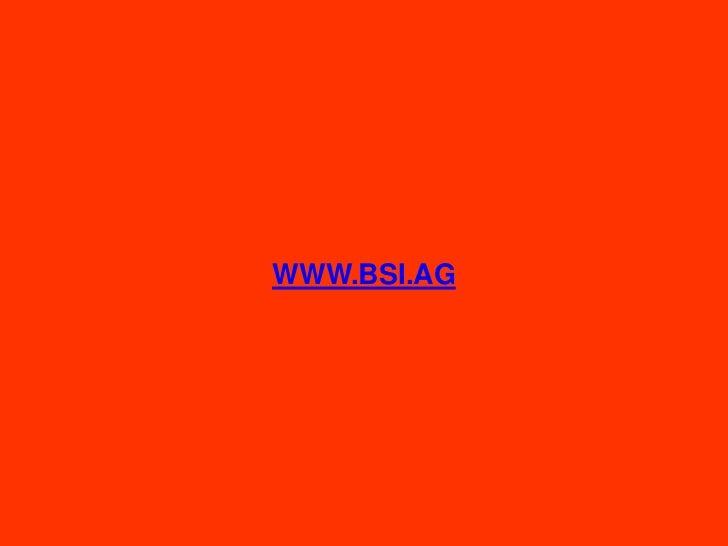 WWW.BSI.AG<br />