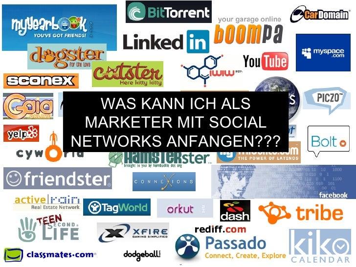 WAS KANN ICH ALS MARKETER MIT SOCIAL NETWORKS ANFANGEN???