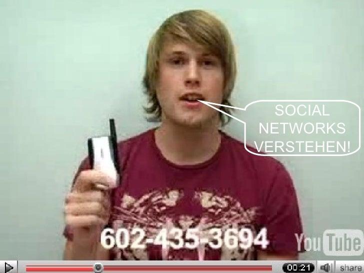 SOCIAL NETWORKS VERSTEHEN!