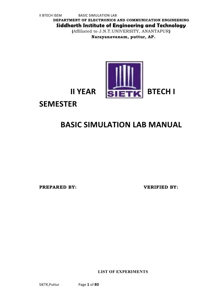 II BTECH ISEM      BASIC SIMULATION LAB        DEPARTMENT OF ELECTRONICS AND COMMUNICATION ENGINEERING          Siddharth ...