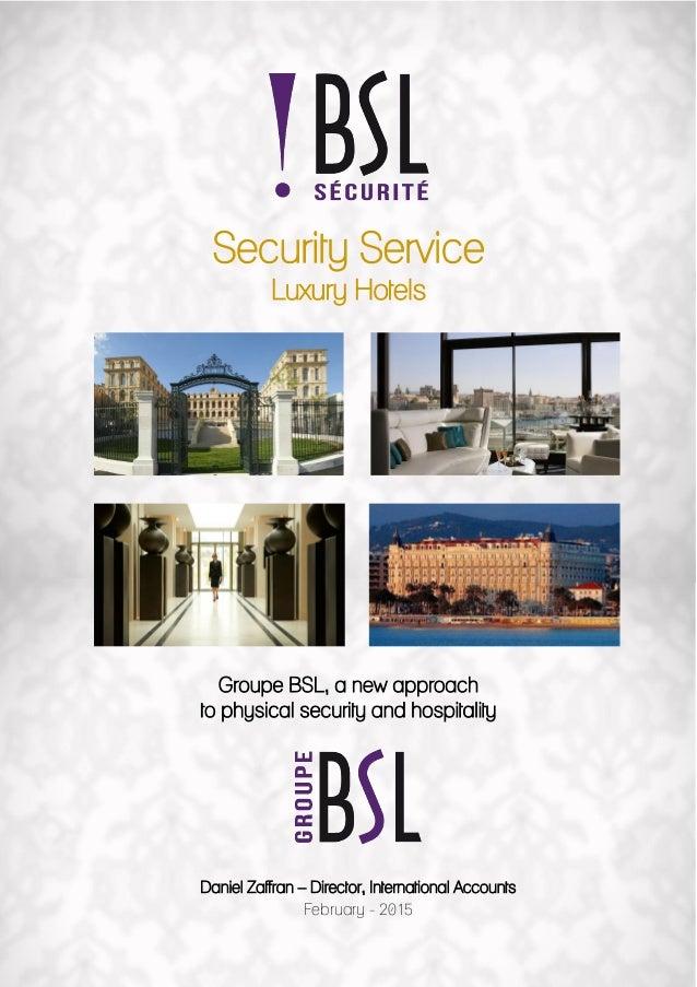 Bsl Securite Luxury Hotel Presentation