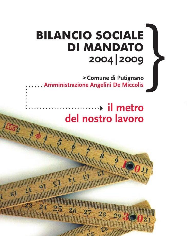 bilancio sociale     di mandato     2004 | 2009    Comune di Putignano        Amministrazione     Angelini De Miccolis    ...