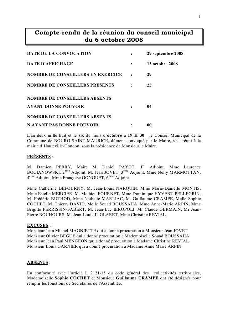 1      Compte-rendu de la réunion du conseil municipal                  du 6 octobre 2008  DATE DE LA CONVOCATION         ...