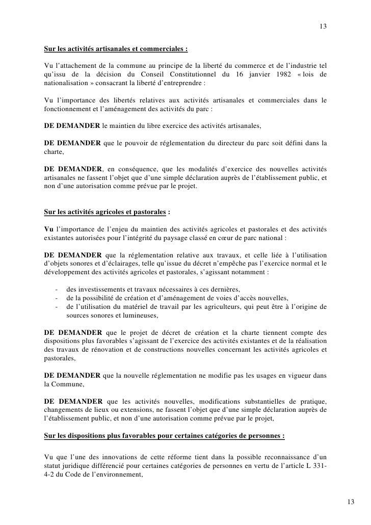 13  Sur les activités artisanales et commerciales :  Vu l'attachement de la commune au principe de la liberté du commerce ...