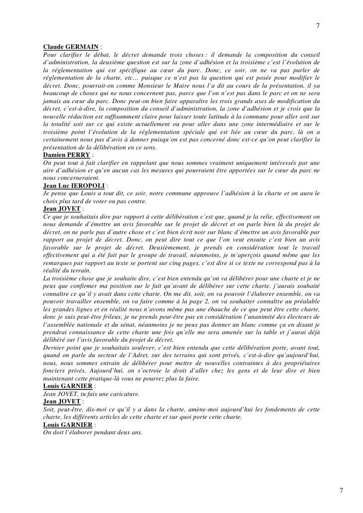 7  Claude GERMAIN : Pour clarifier le débat, le décret demande trois choses : il demande la composition du conseil d'admin...
