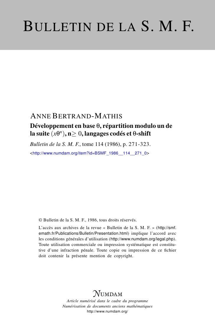 B ULLETIN DE LA S. M. F.     A NNE B ERTRAND -M ATHIS Développement en base θ, répartition modulo un de la suite (xθn ), n...