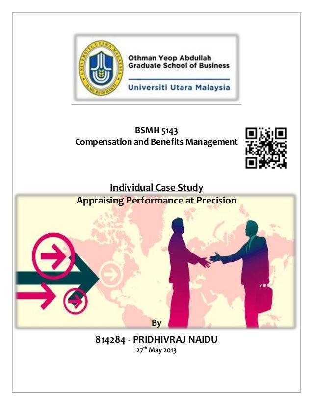 BSMH 5143Compensation and Benefits ManagementIndividual Case StudyAppraising Performance at PrecisionBy814284 - PRIDHIVRAJ...