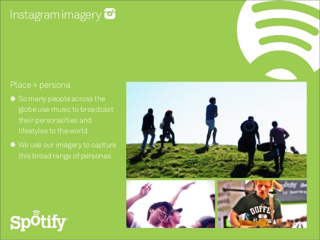 Instagramimagery Place+ persona So many people across the globe use music to broadcast their personalities and lifestyles ...