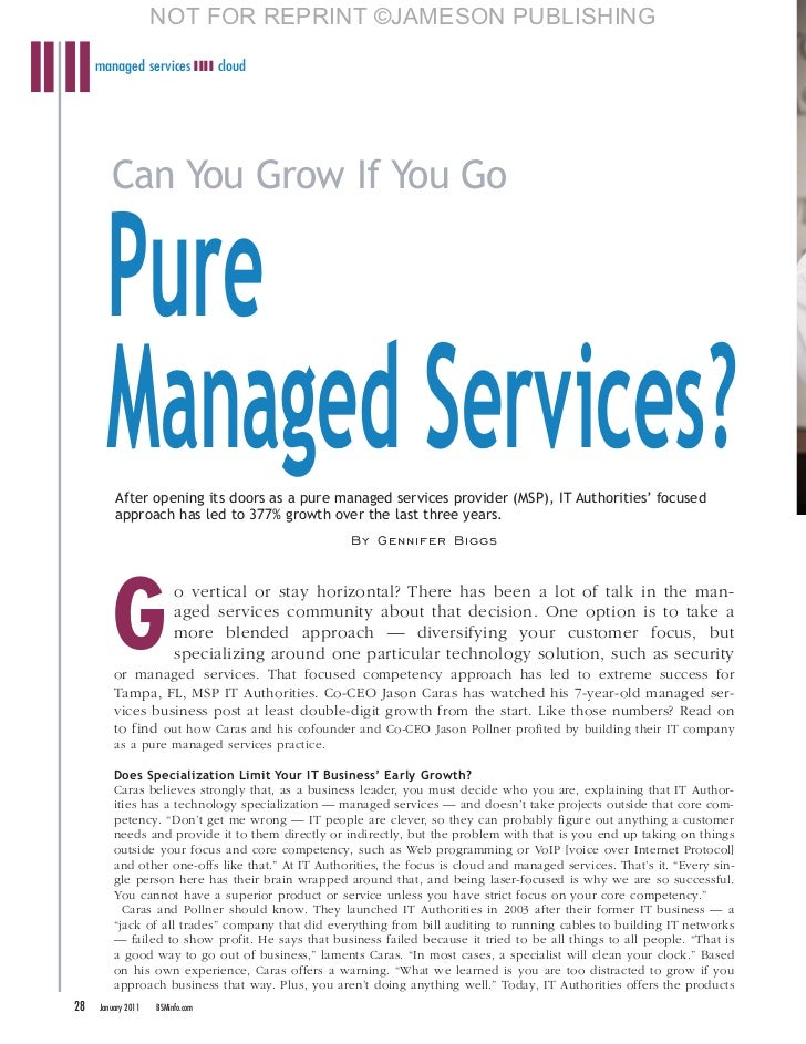 NOT FOR REPRINT ©JAMESON PUBLISHING     managed services ❚❚❚❚ cloud        Can You Grow If You Go       Pure       Managed...