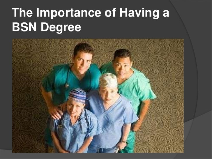 The Importance of Having aBSN Degree