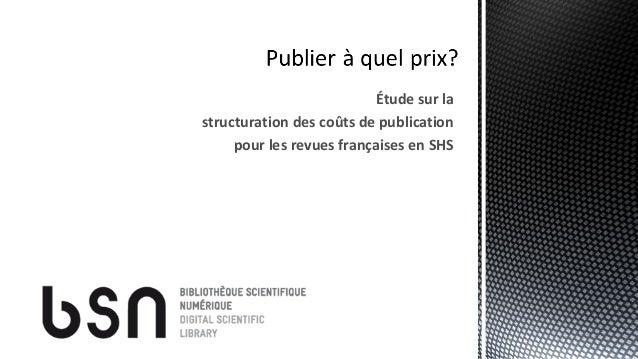 Étude sur la structuration des coûts de publication pour les revues françaises en SHS