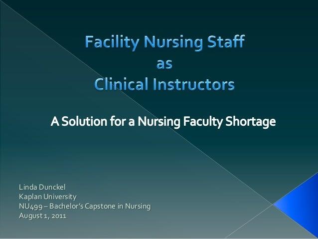 Linda DunckelKaplan UniversityNU499 – Bachelor's Capstone in NursingAugust 1, 2011