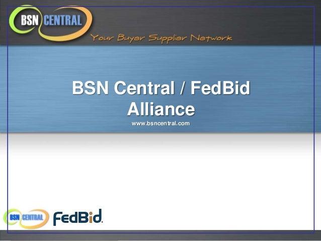 BSN Central / FedBid     Alliance      www.bsncentral.com