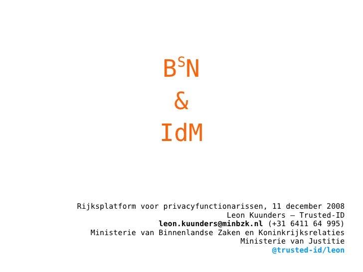 S                   BN                    &                   IdM  Rijksplatform voor privacyfunctionarissen, 11 december ...