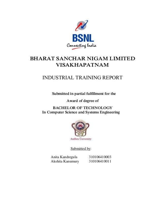 BHARAT SANCHAR NIGAM LIMITED VISAKHAPATNAM INDUSTRIAL TRAINING REPORT Submitted in partial fulfillment for the Award of de...