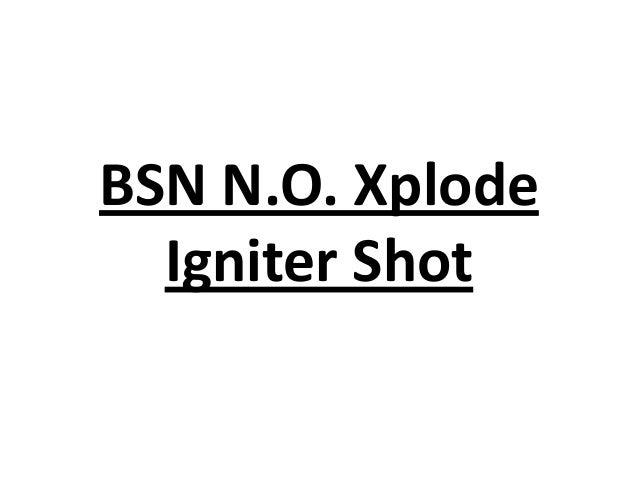 BSN N.O. Xplode Igniter Shot