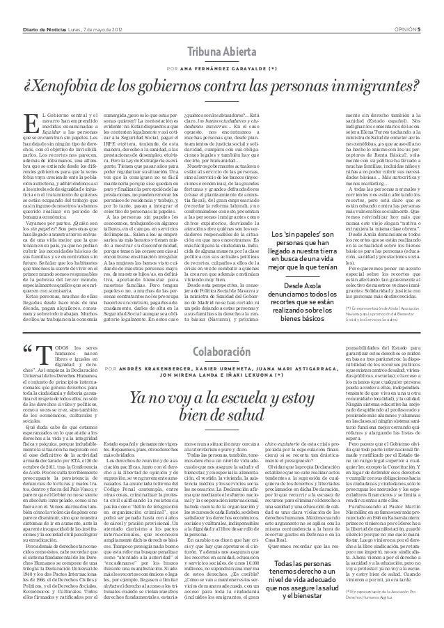Diario de Noticias Lunes, 7 de mayo de 2012 OPINIÓN 5 Colaboración P O R A N D R É S K R A K E N B E R G E R , X A B I E R...