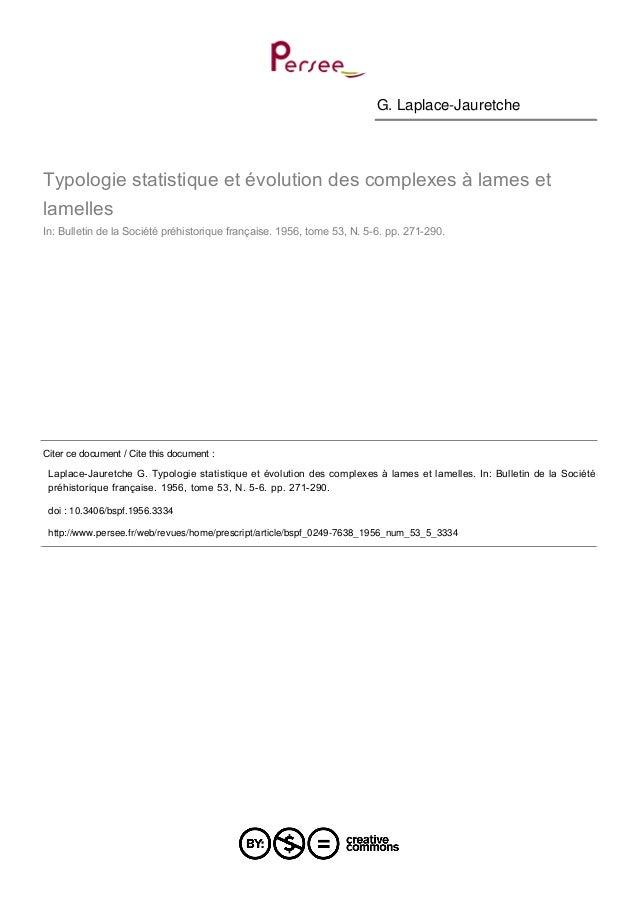 G. Laplace-Jauretche Typologie statistique et évolution des complexes à lames et lamelles In: Bulletin de la Société préhi...