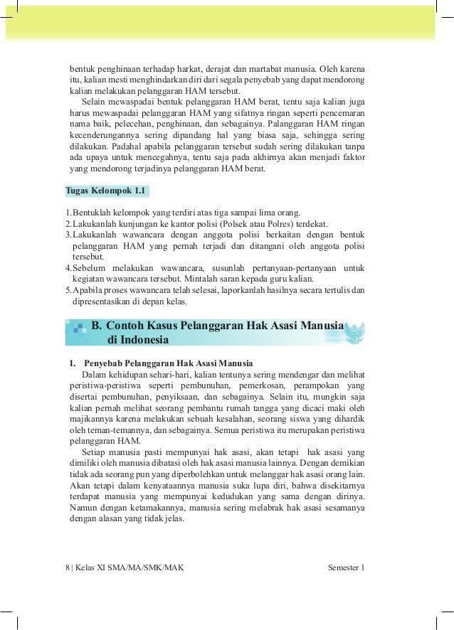 PPKn | 9  Pelanggaran HAM disebabkan oleh faktor-faktor berikut:  a. Faktor internal, yaitu dorongan untuk melakukan pelan...