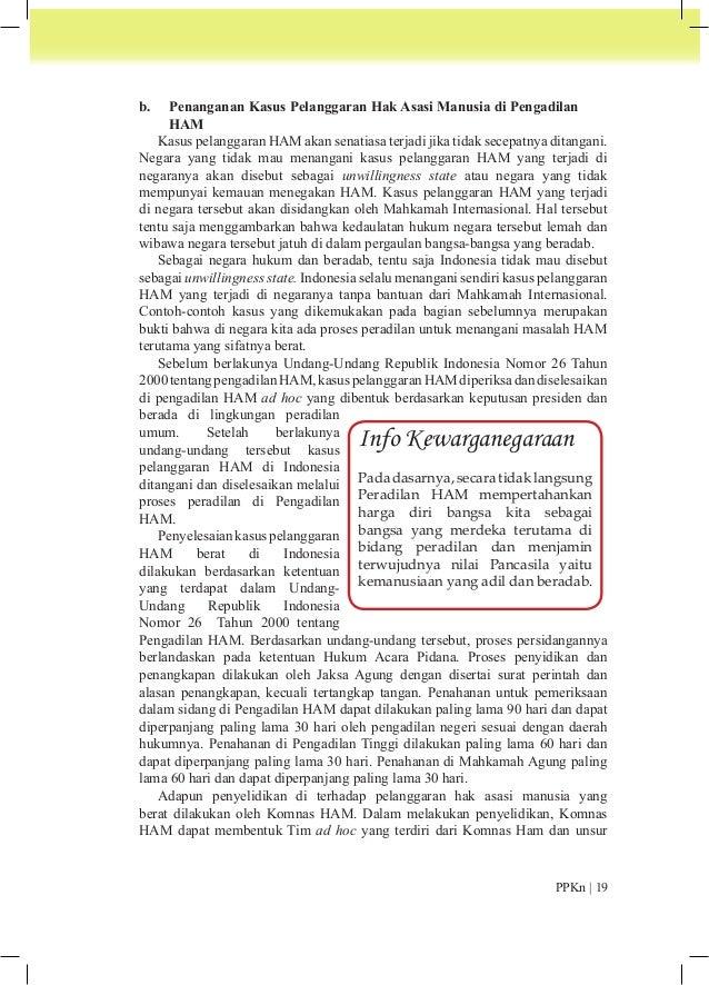 masyarakat. Hasil penyelidikan Komnas HAM yang berupa laporan pelanggaran  hak asasi manusia, diserahkan berkasnya kepada ...