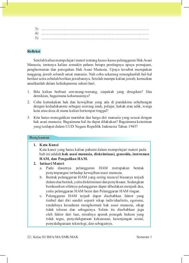 d. Pemerintah Republik Indonesia telah berupaya dalam  menyelesaikan berbagai kasus pelanggaran HAM, diantaranya  dengan m...