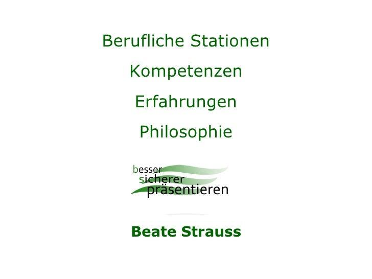 Berufliche Stationen Kompetenzen Erfahrungen Philosophie Beate Strauss