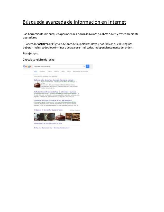 Búsqueda avanzada de información en Internet Las herramientasde búsquedapermitenrelacionardoso máspalabrasclavesy frasesme...