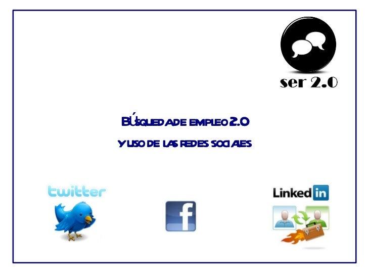 Búsqueda de empleo 2.0 y uso de las redes sociales