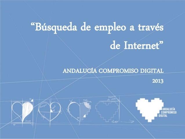 "ENCUENTRO VOLUNTARIADO DIGITAL - APOYO A LA CAPITALIDAD CULTURAL DE CÓRDOBA  ""Búsqueda de empleo a través de Internet"" AND..."