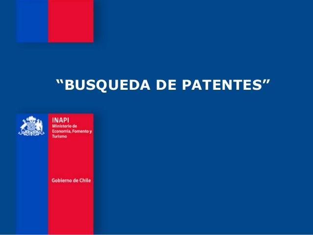 """BUSQUEDA DE PATENTES"""