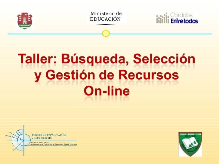 Ministerio de  EDUCACIÓN  Secretaría de Educación Subsecretaría de Promoción de Igualdad y Calidad Educativa CENTRO DE CAP...
