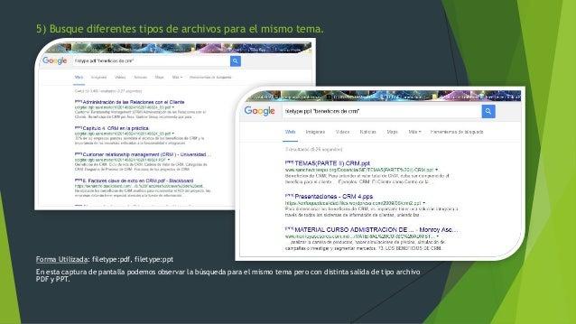 Forma Utilizada: filetype:pdf, filetype:ppt En esta captura de pantalla podemos observar la búsqueda para el mismo tema pe...