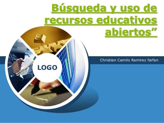 """LOGO Búsqueda y uso de recursos educativos abiertos"""" Christian Camilo Ramirez farfan"""